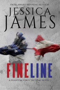 FINE LINE A Phantom Force Novel by Jessica James