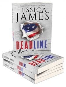 DEADLINE Jessica James political suspense novel