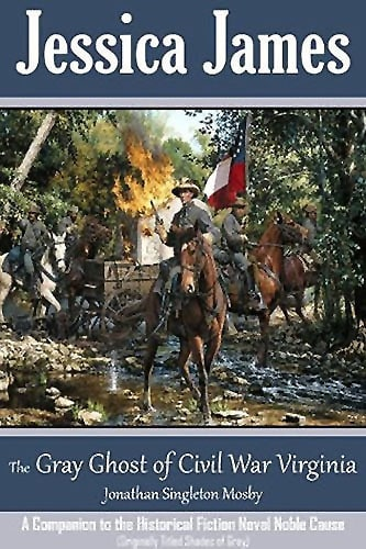 The Gray Ghost of Civil War Virginia Book Cover